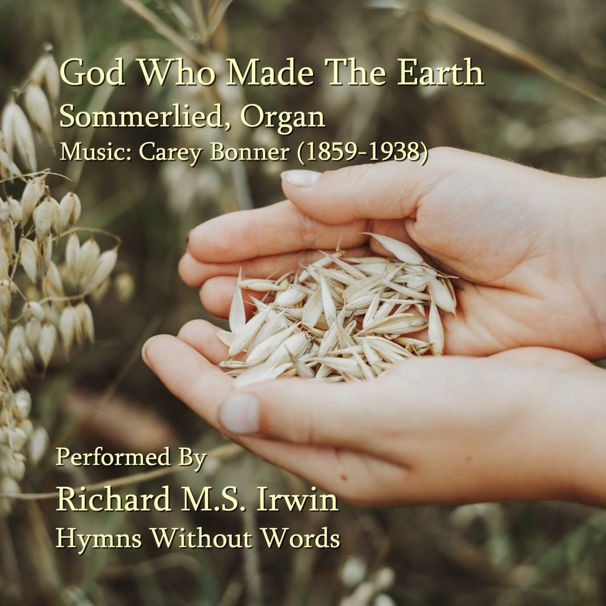 God Who Made The Earth (Sommerlied – 4 Verses) – Organ