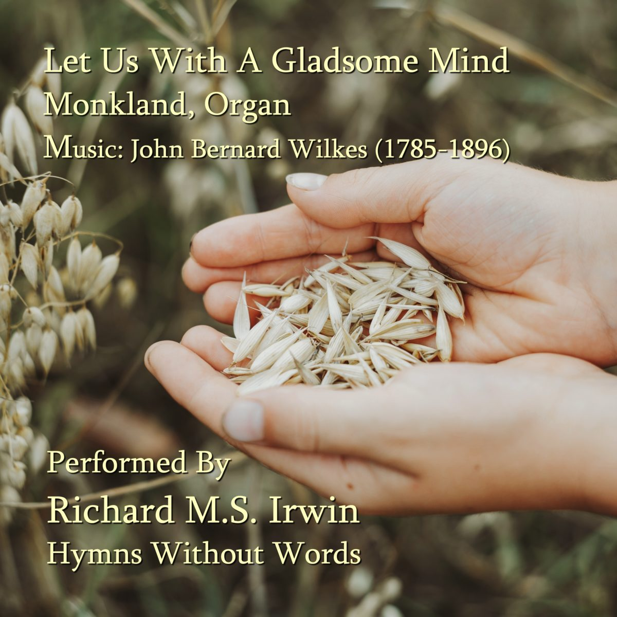 Let Us With A Gladsome Mind (Monkland – 7 Verses) – Organ