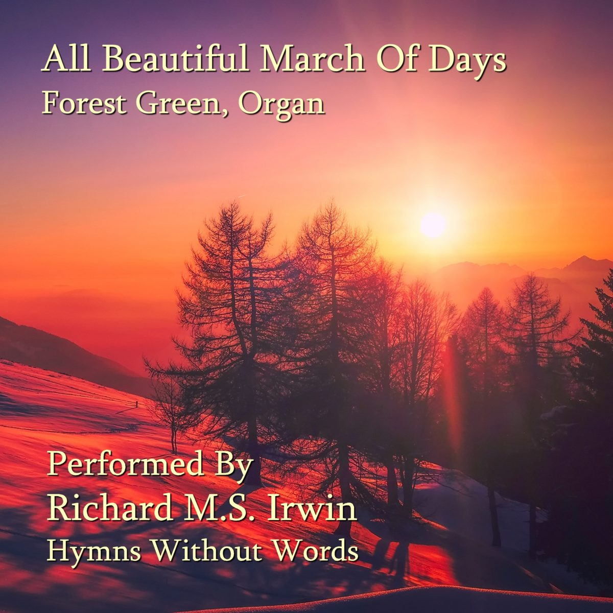 All Beautiful The March Of Days (Forest Green – 3 Verses) – Organ