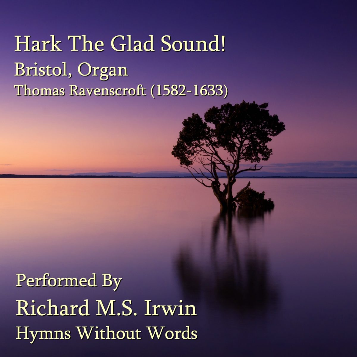 Hark The Glad Sound! (Bristol – 4 Verses) – Organ