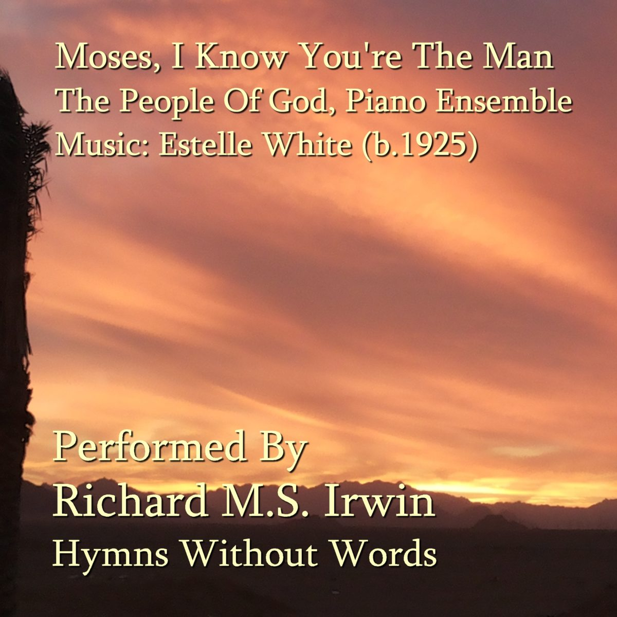 Moses I Know You'Re The Man (The People Of God – 5 Verses) – Piano