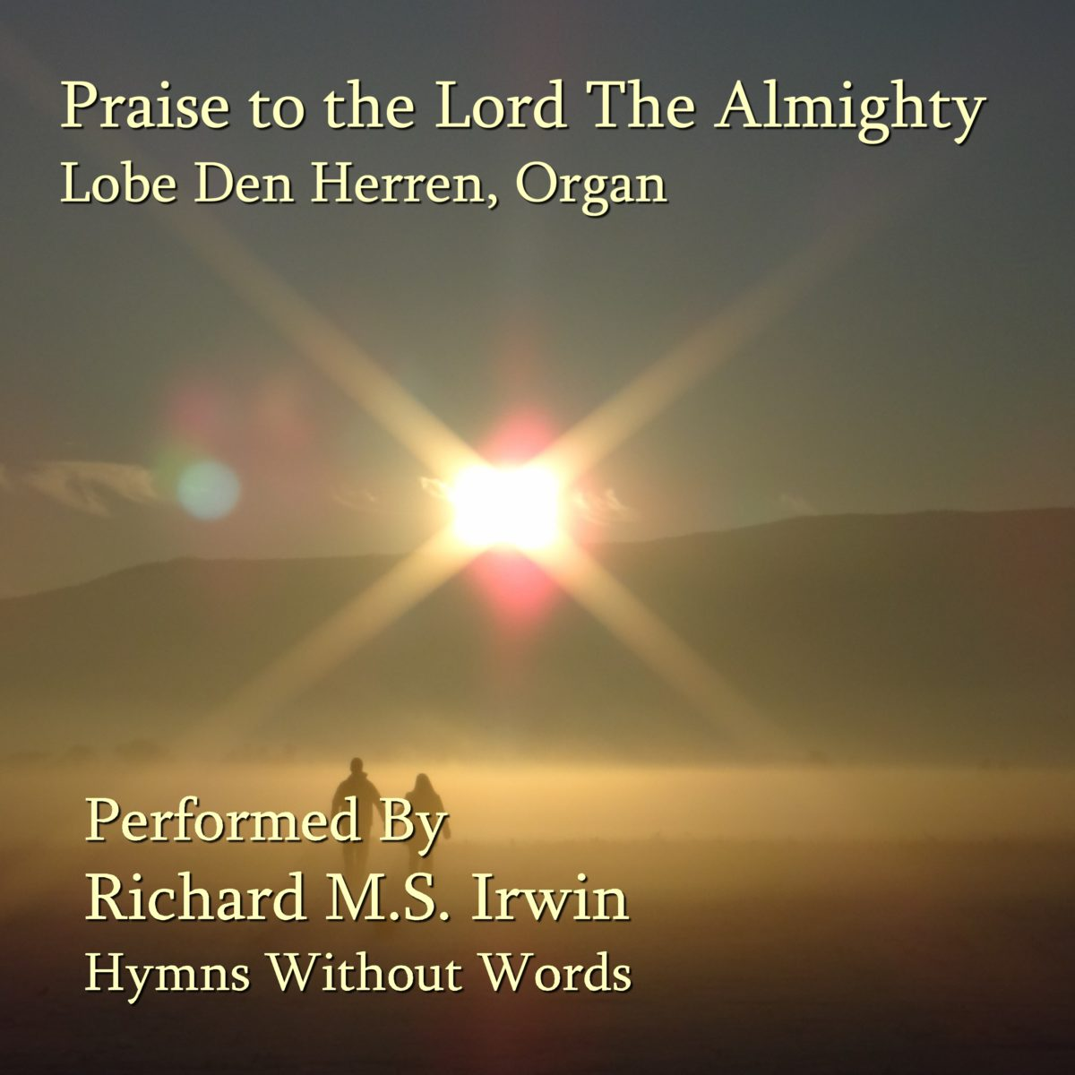 Praise To The Lord, The Almighty (Lobe Den Herren – 4 Verses) – Organ