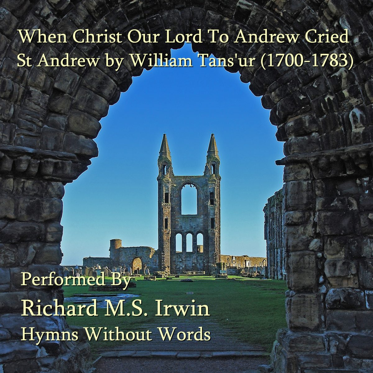 When Christ Our Lord To Andrew Cried (St Andrew Tans'Ur – 3 Verses) – Organ