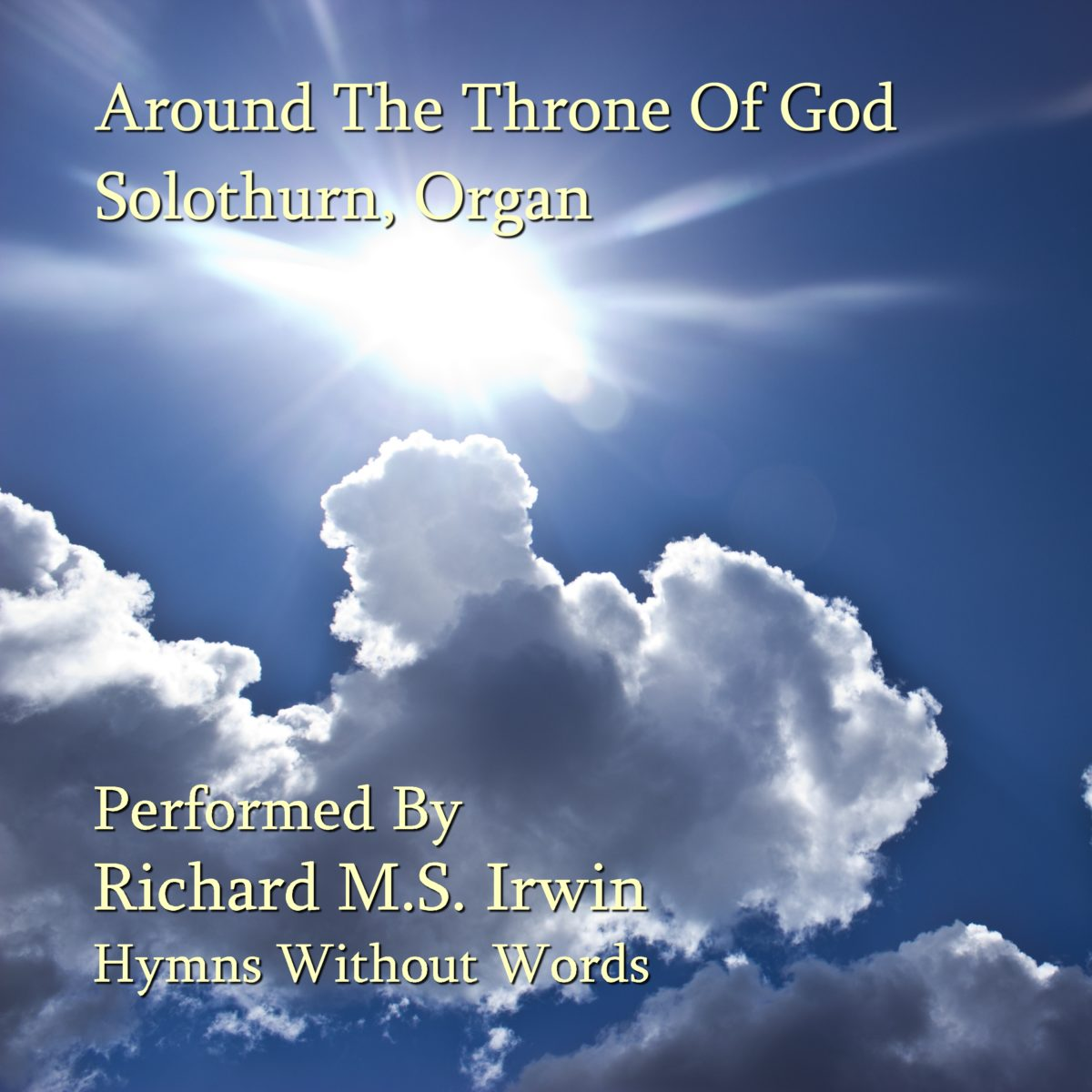 Around The Throne Of God (Solothurn, Organ, 4 Verses)