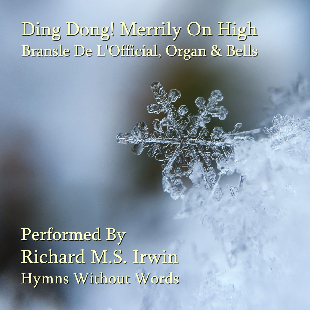 Ding Dong! Merrily On High (Bransle De L'Official – 2 Verses) – Organ & Bells
