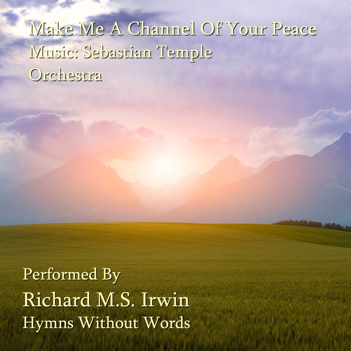 Make Me A Channel Of Your Peace (Orchestra, 3 Verses)