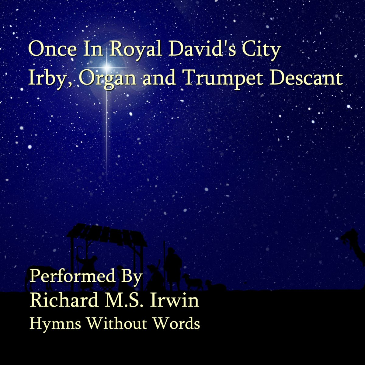 Once In Royal David'S City (Irby – 4 Verses) – Organ With Trumpet Descant