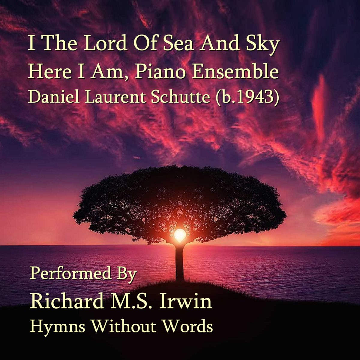 I The Lord Of Sea And Sky (Here I Am lord, Piano Ensemble, 3 Verses) –
