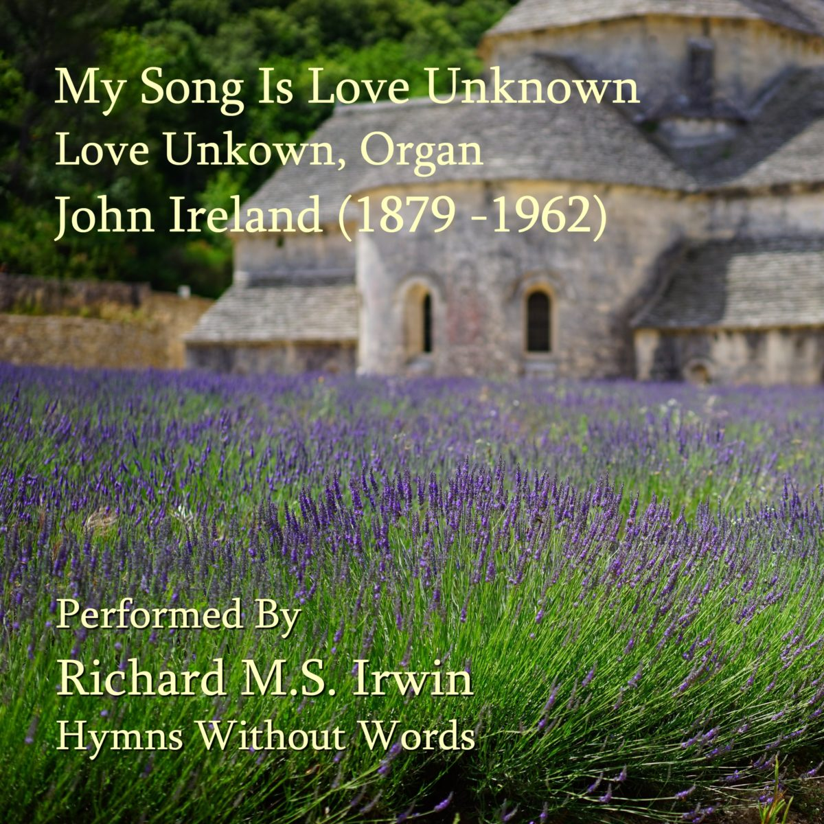 My Song Is Love Unknown (Love Unknown – 7 Verses) – Organ