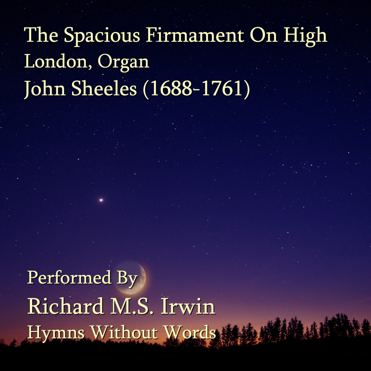 The Spacious Firmament On High (London, Organ, 3 Verses)