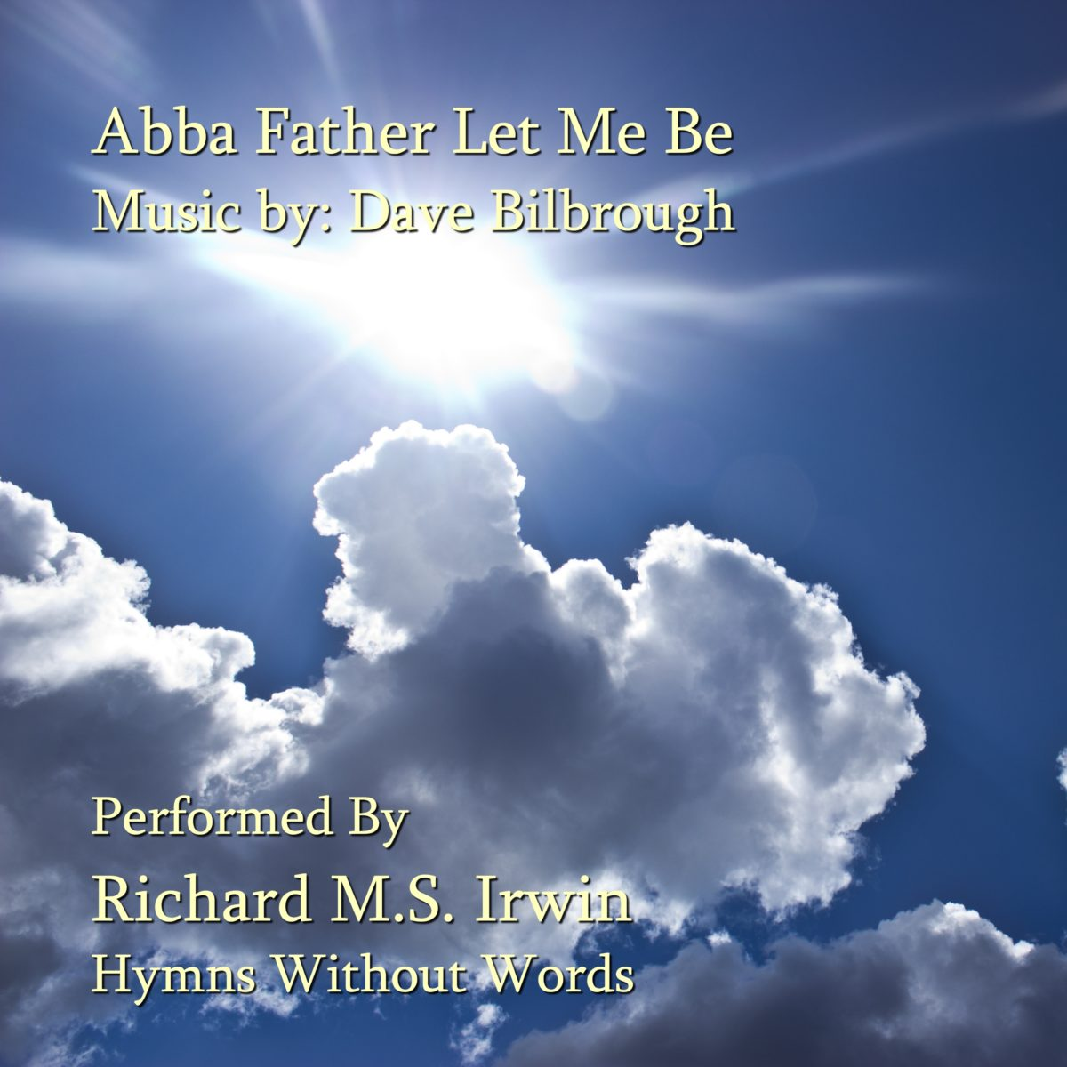 Abba Father Let Me Be (Flute and Theodor, 2 Verses)