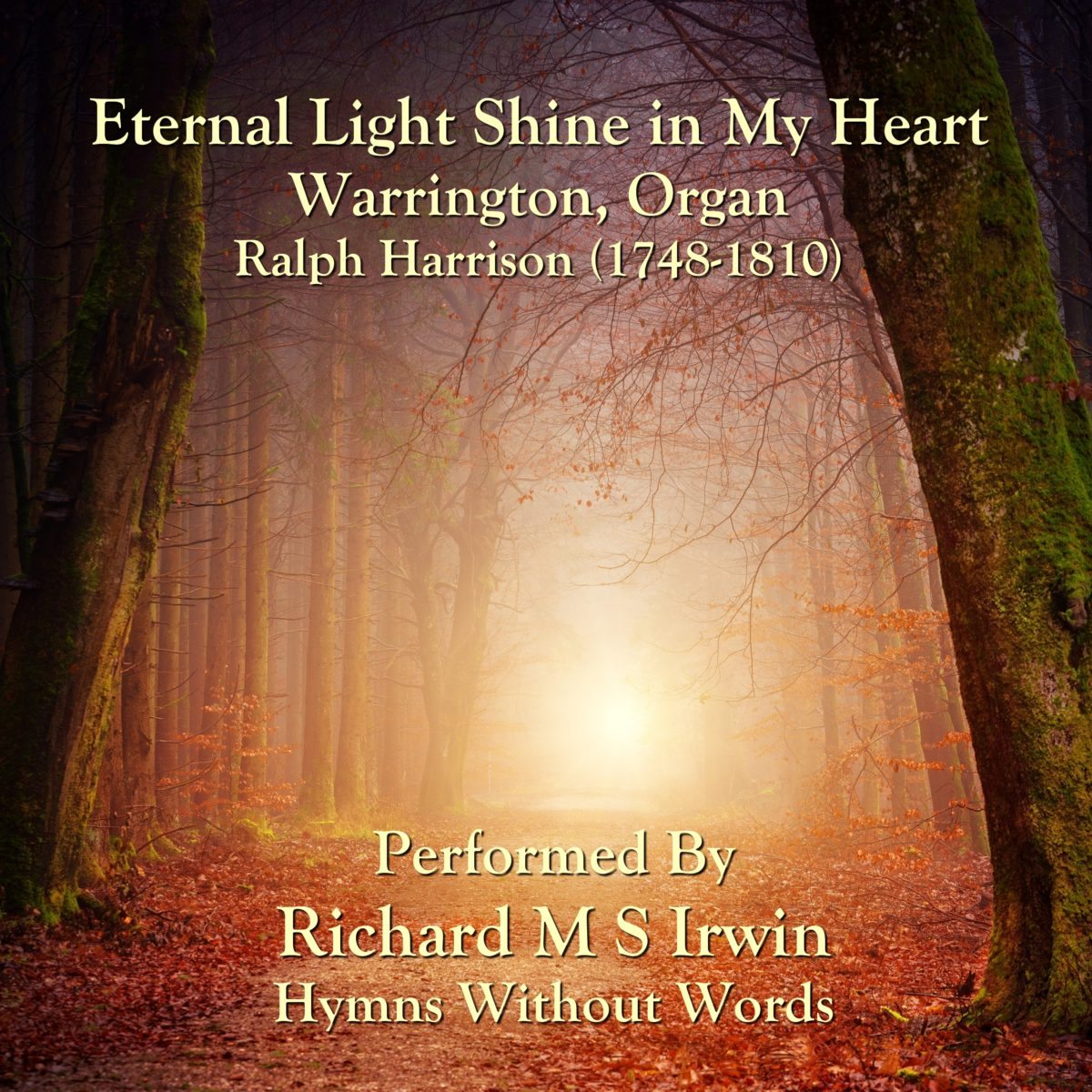 Eternal Light Shine In My Heart (Warrington, Organ, 3 Verses)