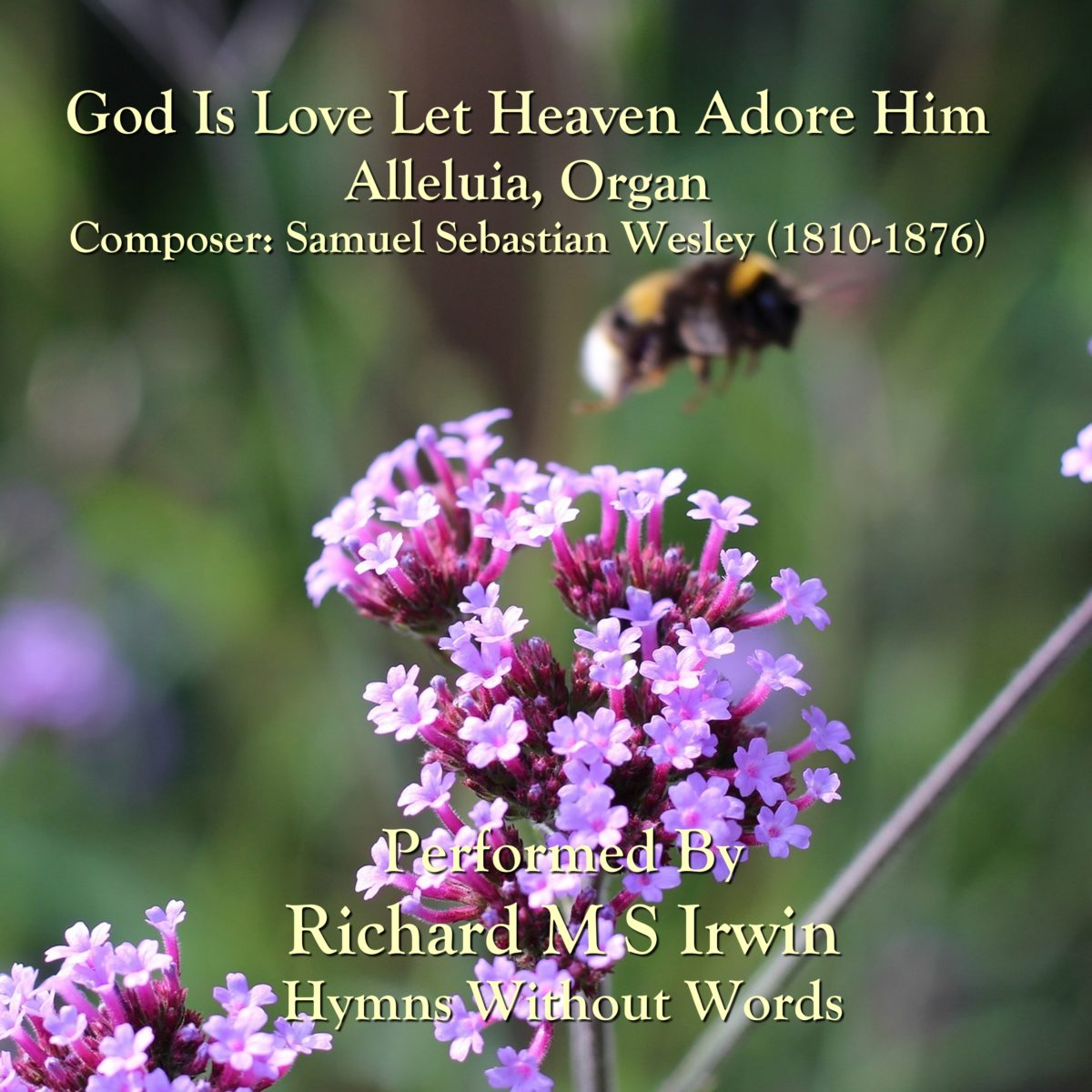 God Is Love Let Heaven Adore Him (Alleluia, Organ, 3 Verses)