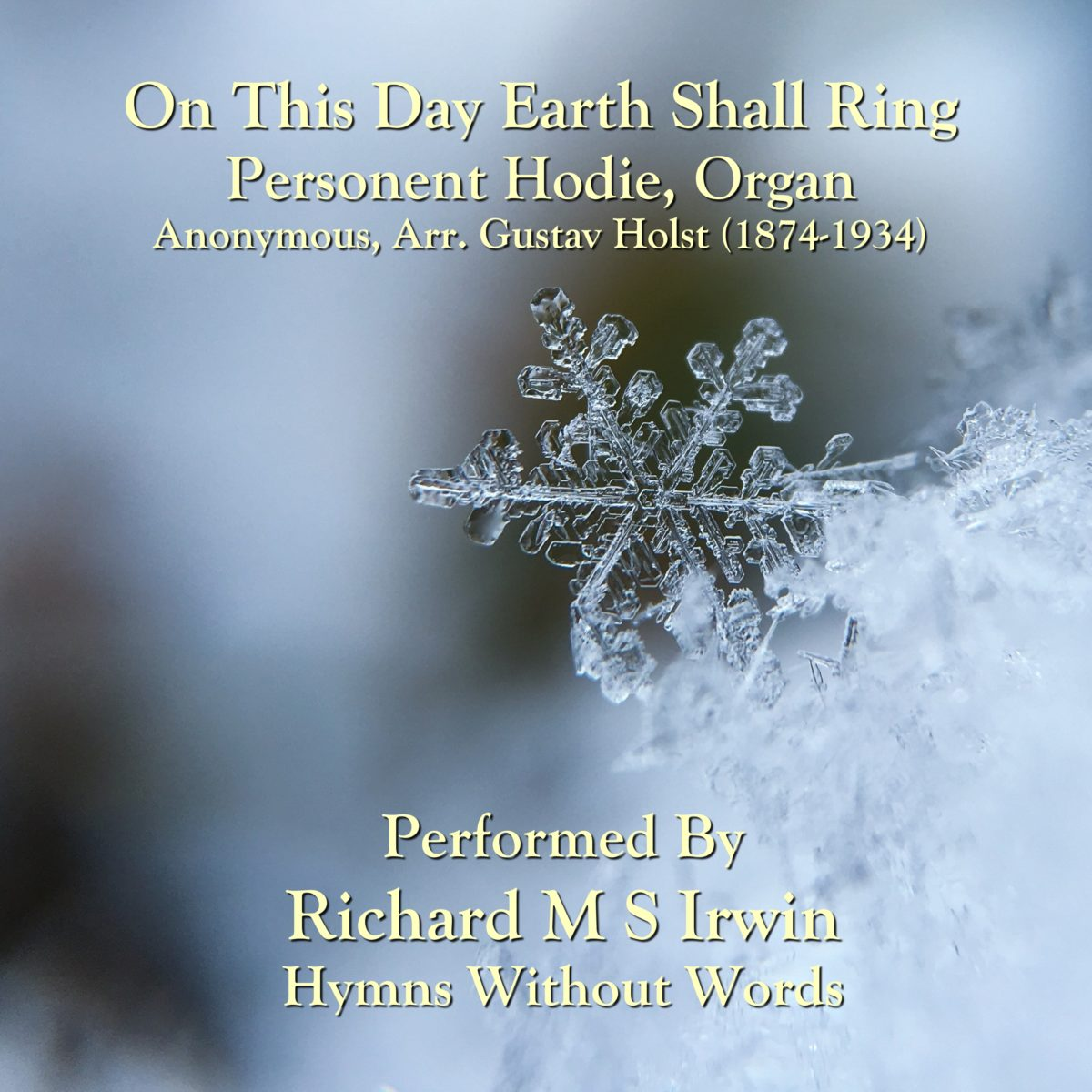 On This Day Earth Shall Ring (Personent Hodie, Organ, 4 Verses)
