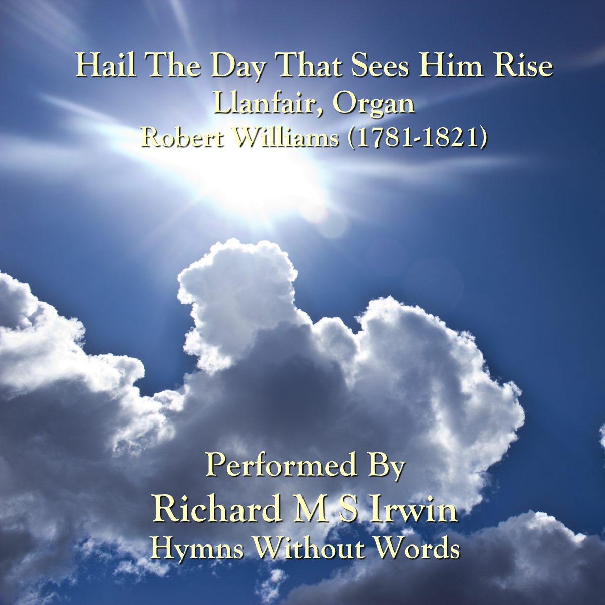 Hail The Day That Sees Him Rise (Llanfair, Organ, 5 Verses)