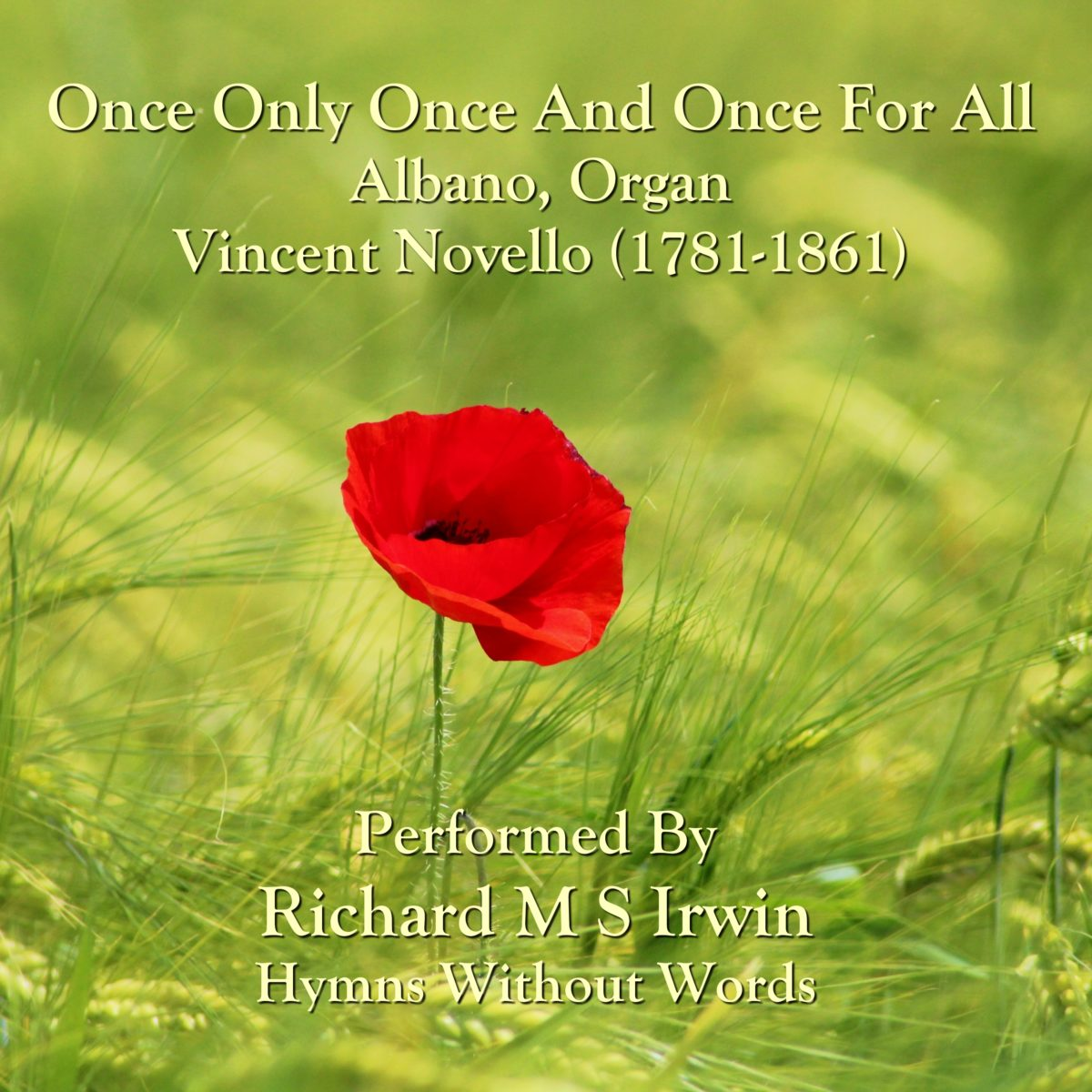 Once Only Once And Once For All (Albano, Organ, 6 Verses)